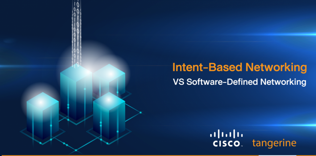 Intent-based Networking VS Software-defined Networking