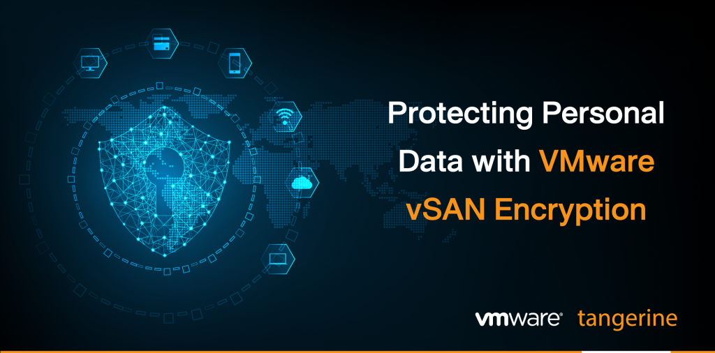 Protecting personal data with VMware vSAN Encryption