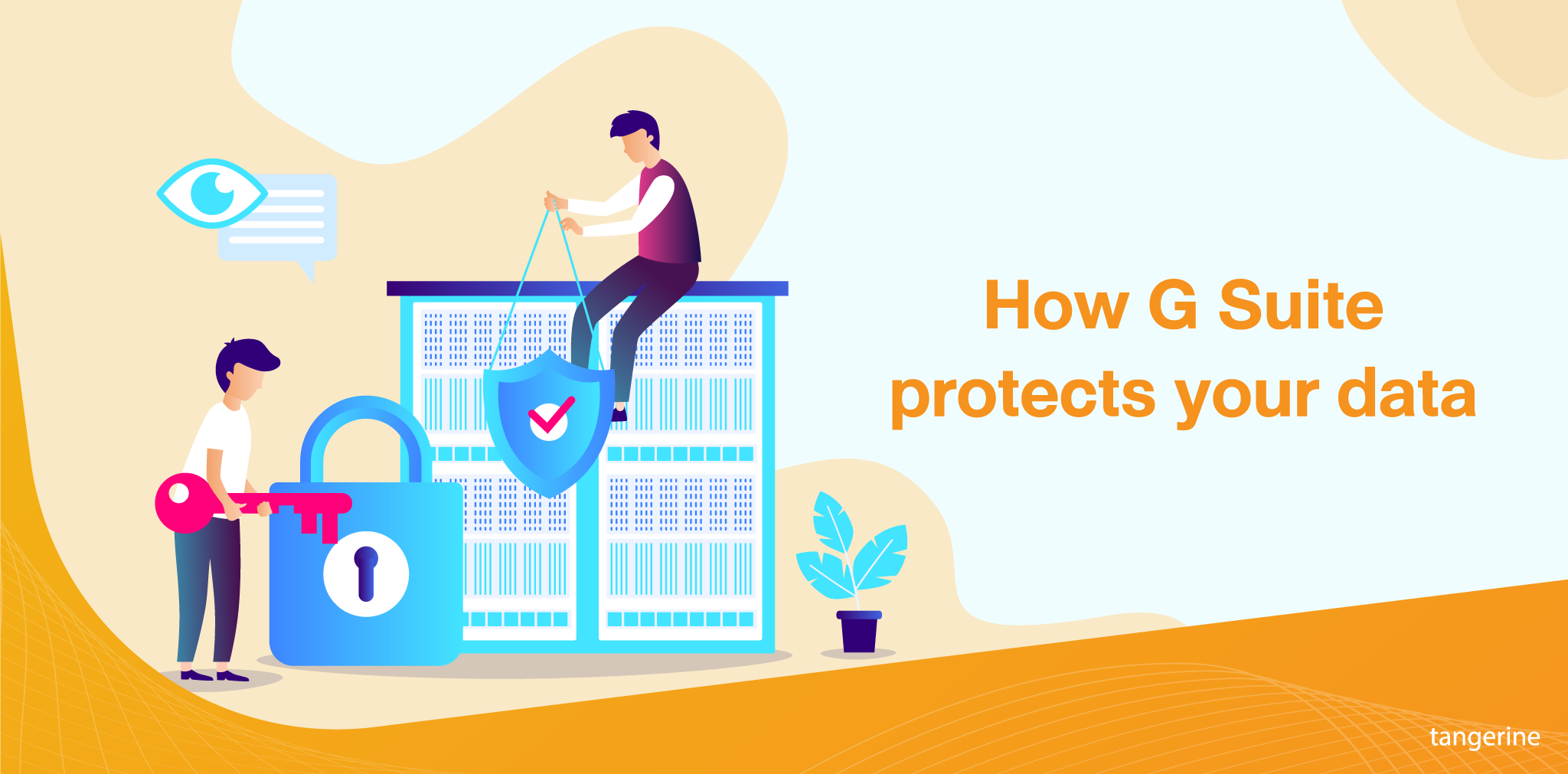 How G Suite protects your data - Tangerine