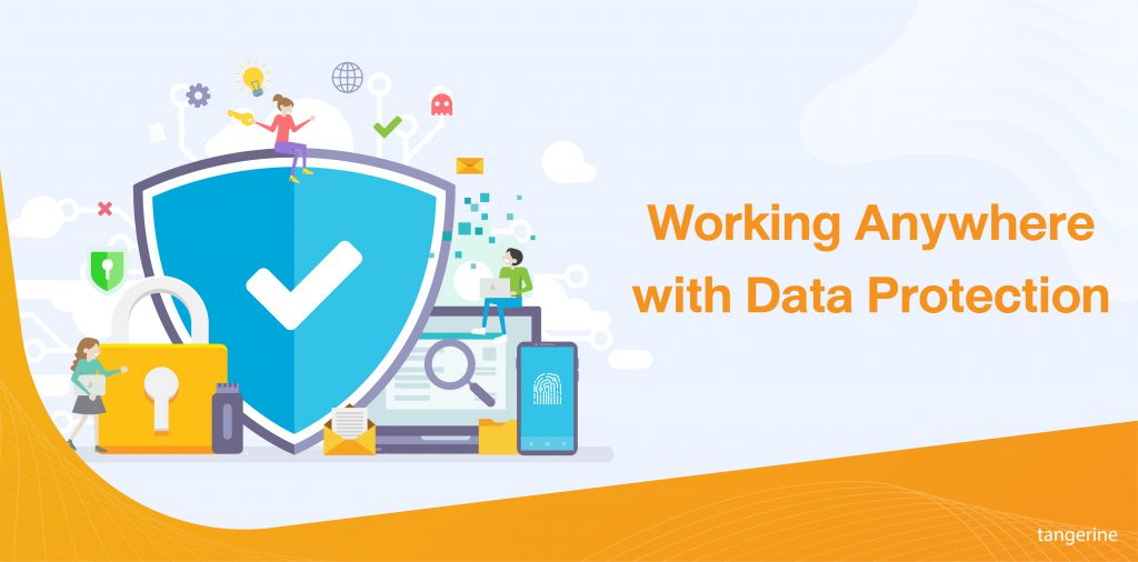 Working Anywhere with Data Protection