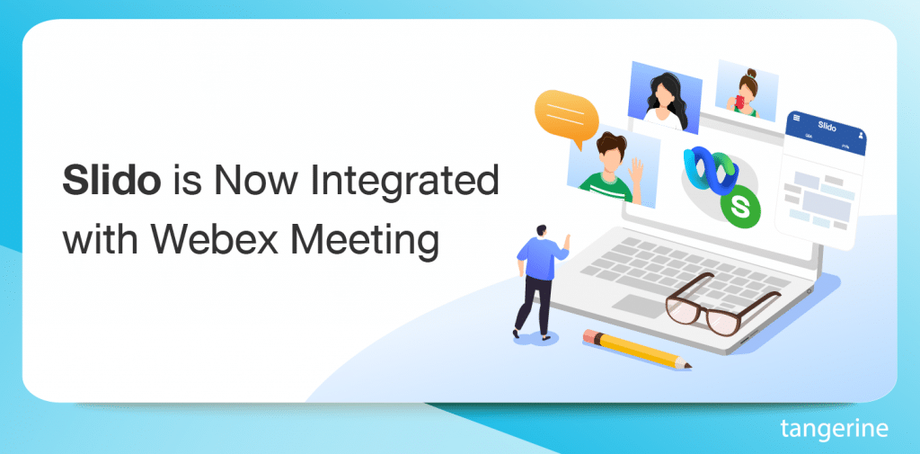 Slido is Now Integrated with Webex Meeting